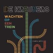 Wachten Op Een Trein (Radio Edit 2019) von De Kreuners
