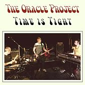 Time Is Tight von The Oracle Project