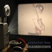 Shamedown von Preacher Boy