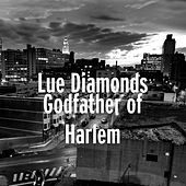 Godfather of Harlem de Lue Diamonds