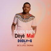 Devan Byen DÈyÈ Mal by Dodly G