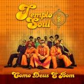Como Deus É Bom (Ao Vivo) von Templo Soul