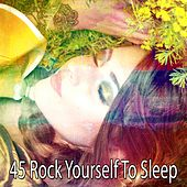 45 Rock Yourself to Sleep von Rockabye Lullaby