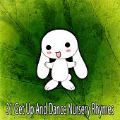 31 Get up and Dance Nursery Rhymes by Canciones Infantiles