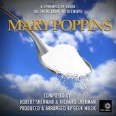 Mary Poppins: A Spoonful of Sugar de Geek Music