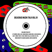 Delicious Muzik Talk, Vol. 01 de Various