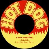 Baby, Baby / Hoo Wee, Sweet Daddy de Katie Webster