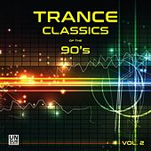 Trance Classics of the 90's, Vol. 2 von Various Artists
