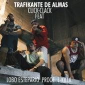 Click Clack de Trafikante de Almas