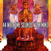 44 Welcome Sounds with Mind von Yoga