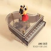 Ready for Love de June Cocó