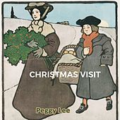 Christmas Visit by Peggy Lee