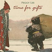 Time for Gifts by Peggy Lee