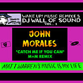 Catch Me If You Can (John Morales M+m Radio Mix) by Matt Warren