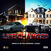 Life Changed by Hoggy D