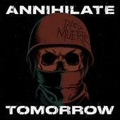 Annihilate Tomorrow de La Muerte