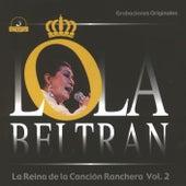 La Reina de la Canción Ranchera Vol. 2 de Lola Beltran