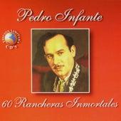 60 Rancheras Inmortales by Pedro Infante