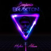 Higher by Benjamin Braxton