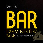 Bar Exam Review MBE, Vol. 4 by Kosuke Onishi