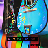 Revival Music Vol 1 by Various Artists