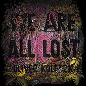 We Are All Lost von Oliver Koletzki