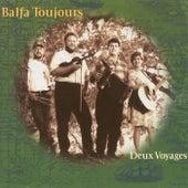Deux Voyages von Balfa Toujours