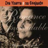 Romance Inolvidable (Unforgettable Romance) von Eva Ybarra Y Su Conjunto