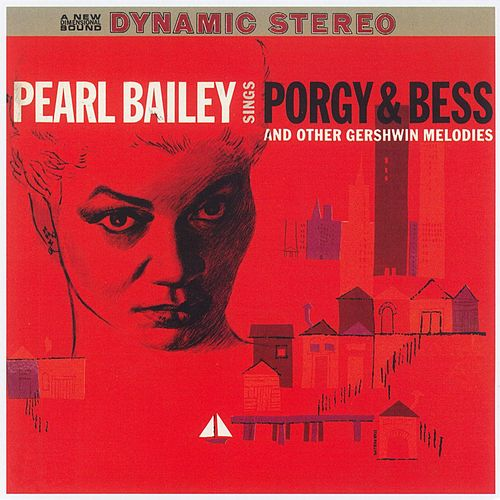 Sings Porgy & Bess And Other Gerswhin Melodies by Pearl Bailey