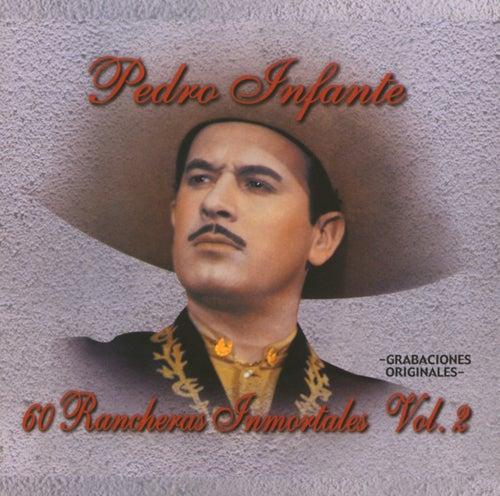 60 Rancheras Inmortales Vol. 2 by Pedro Infante