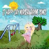 27 Happy Day Nursery Rhyme Songs by Canciones Infantiles