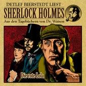 Die rote Lola (Sherlock Holmes : Aus den Tagebüchern von Dr. Watson) von Sherlock Holmes