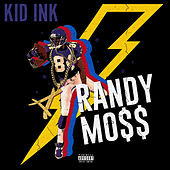 Randy Mo$$ by Kid Ink