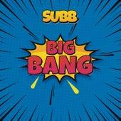 Big Bang de Subb