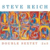 Double Sextet/2x5 de Steve Reich
