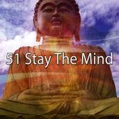 51 Stay the Mind von Massage Therapy Music
