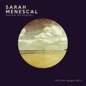 Lanterna Dos Afogados (Dj Leao Reggae Mix) de Sarah Menescal