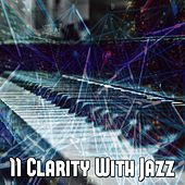 11 Clarity with Jazz by Bar Lounge
