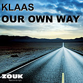Our Own Way von Klaas