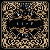 Killin' Time (Live) von Clint Black