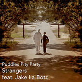 Strangers von Puddles Pity Party