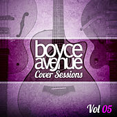 Cover Sessions, Vol. 5 von Boyce Avenue