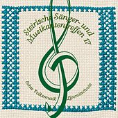 Steirische Sänger- und Musikantentreffen 17 by Various Artists
