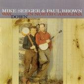 Way Down In North Carolina de Mike Seeger