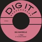 Pitiful / I´ve Got a Feelin´ by Big Maybelle