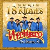 18 Kilates de Hechizero De Linares