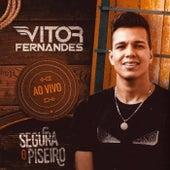 Segura o Piseiro (Ao Vivo) de Vitor Fernandes