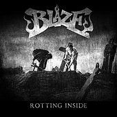 Rotting Inside by Blaze Ya Dead Homie