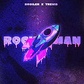 Rocket Man by Broiler