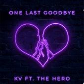One Last Goodbye by K.V.